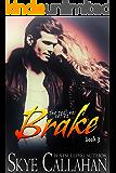 Brake (The Redline Series Book 3)