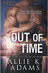 Out of Time (TREX Book 7)
