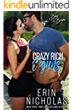 Crazy Rich Cajuns (Boys of the Bayou Book 4): An opposites attract romantic comedy