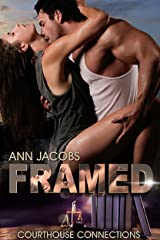 Framed (Courthouse Connections Book 8) Kindle Edition