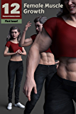 Female Muscle Growth (12 Transformations Book 1)