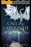 Call of the Labyrinth (Saga Of Sinnesemota Book 3)