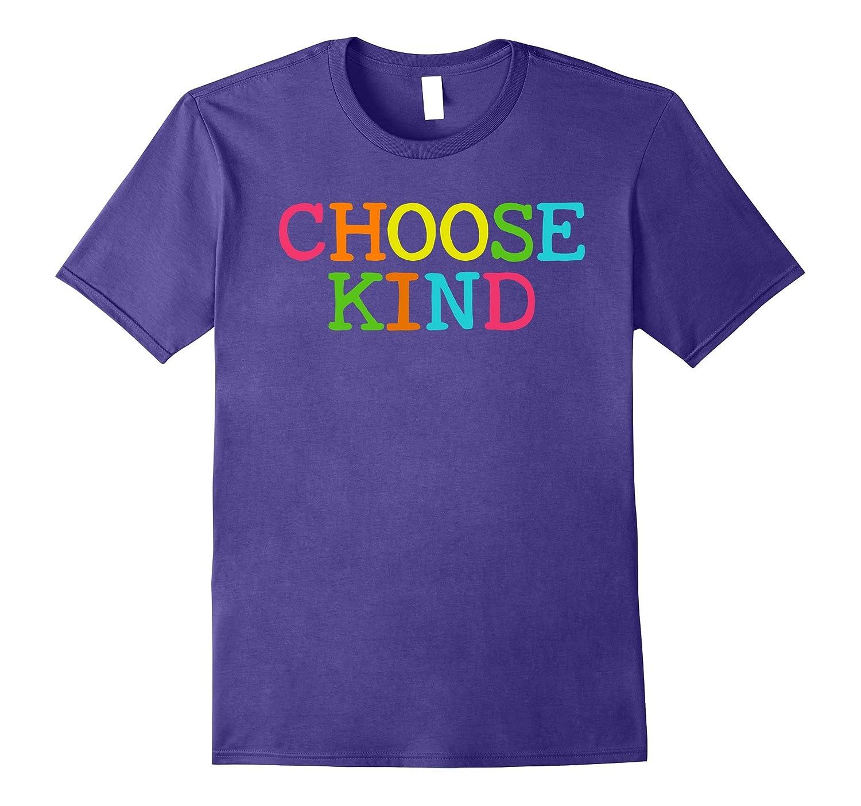 Choose Kind Be Kindness Shirt-Awarplus