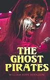 The Ghost Pirates: Sea Horror Novel