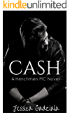 Cash (The Henchmen MC Book 2)