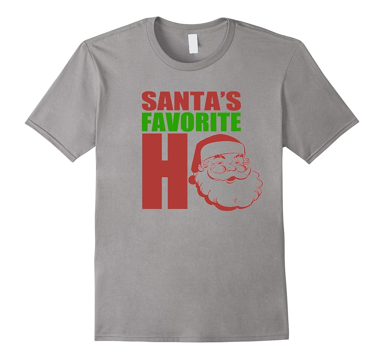 Santa's Favorite Ho - Funny Holidays Rude Joke Tshirt.-FL