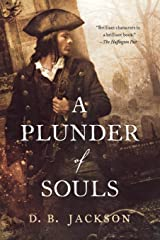 A Plunder of Souls (The Thieftaker Chronicles, 3) Paperback