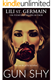 Gun Shy: A dark romance