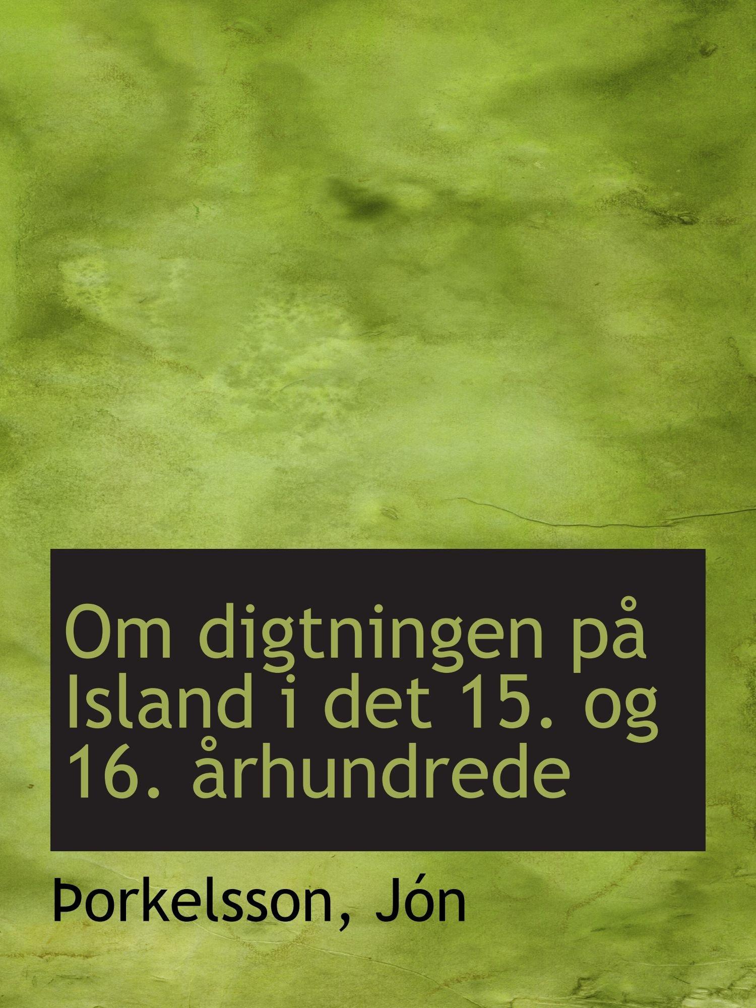 Download Om digtningen på Island i det 15. og 16. århundrede (Danish Edition) pdf