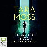 Dead Man Switch: Billie Walker, Book 1