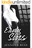 Early Sins (A Dangerous Games Prequel)