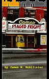 STAGED FRIGHT: A John Martin Adventure (John Martin Adventures)