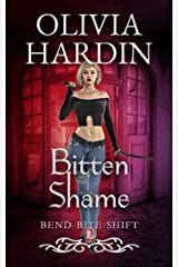 Bitten Shame (The Bend-Bite-Shift Series Book 2) Kindle Edition