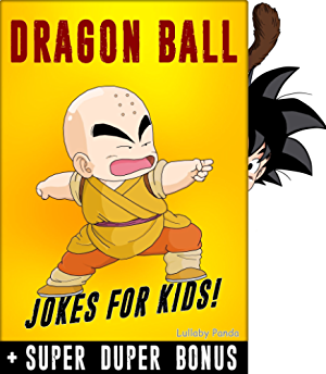 DRAGONBALL: 100+ Funny jokes and memes for Children (Dragonball Z parody book) + SUPER BONUS