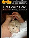Rat Health Care