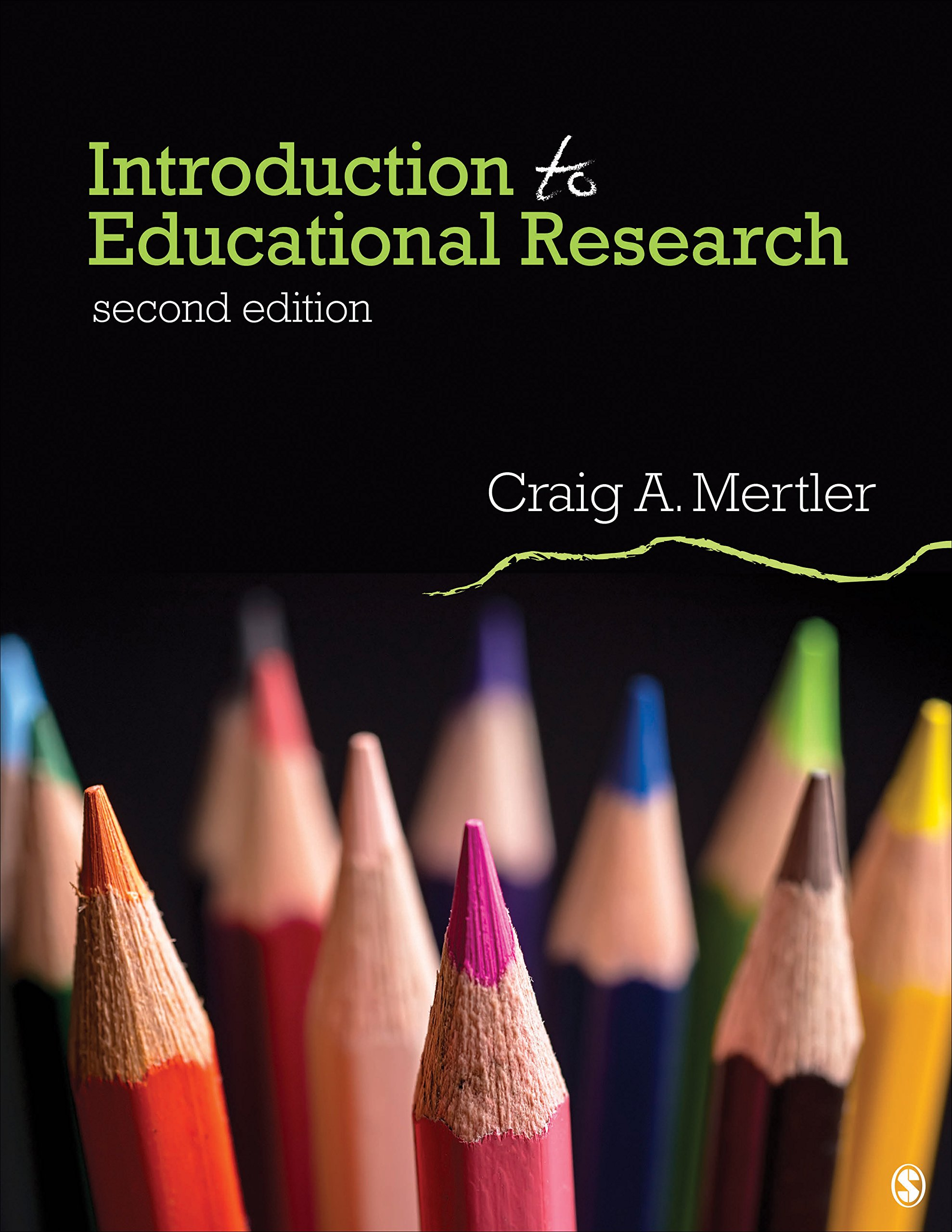 Introduction to Educational Research by SAGE Publications, Inc
