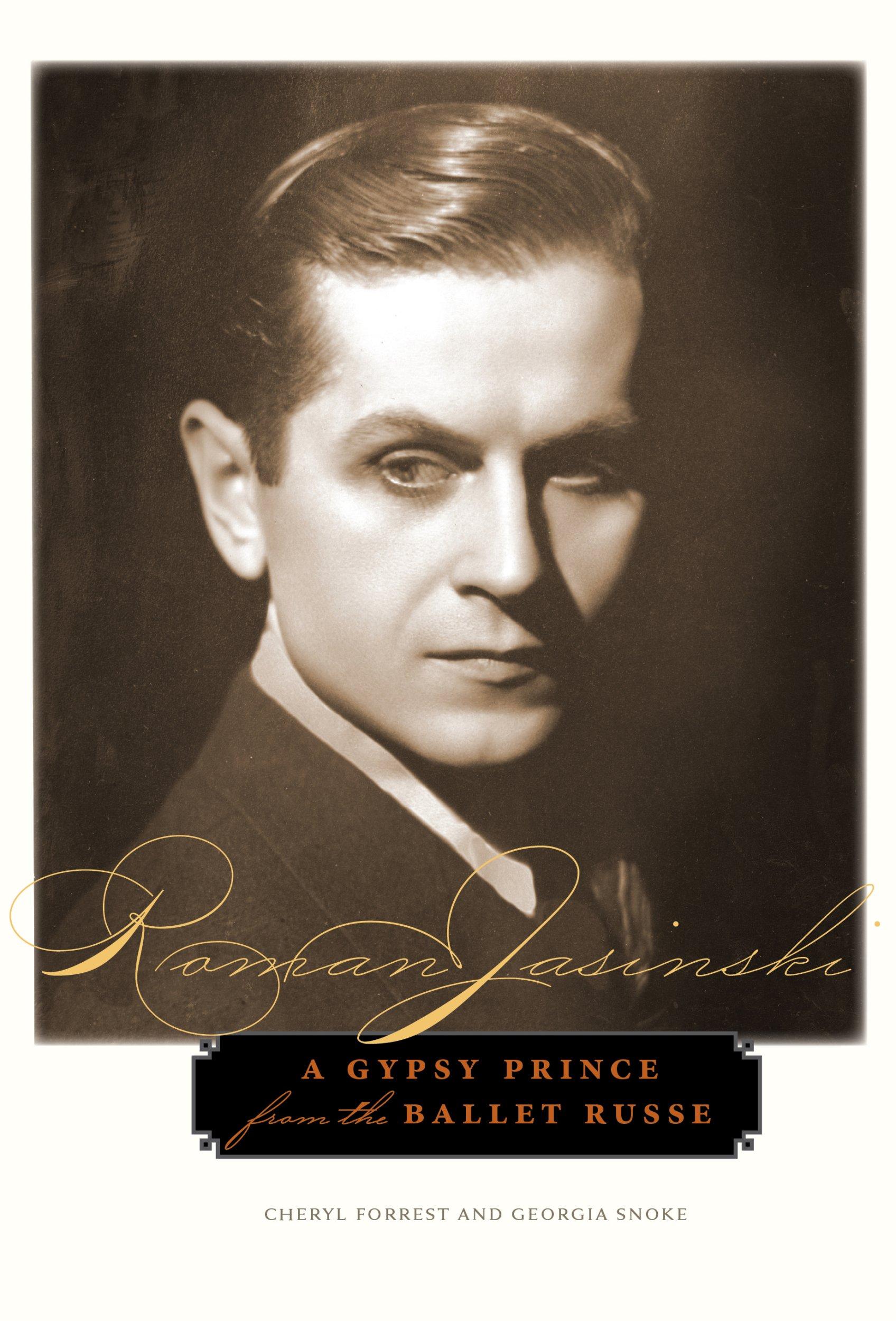 Read Online Roman Jasinski: A Gypsy Prince from the Ballet Russe ebook