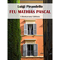 Feu Mathias Pascal (French Edition)