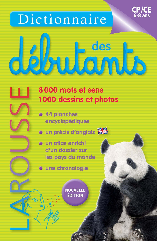 Read Online Dictionnaire Larousse des debutants : 6-8 ans, CP/CE (French Edition) pdf epub