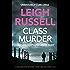 Class Murder (A DI Geraldine Steel Thriller Book 10)