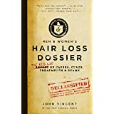Hair Loss Dossier: THE BIG LIE on Causes, Cures, Treatments and Scams (English Edition)