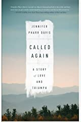 Called Again: A Story of Love and Triumph Kindle Edition