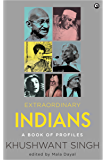 Extraordinary Indians : A Book of Profiles