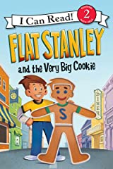 Flat Stanley and the Very Big Cookie (I Can Read Level 2) Kindle Edition