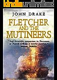 Fletcher and the Mutineers (Fletcher Series Book 3)