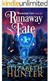 Runaway Fate: A Paranormal Women's Fiction Novel (Moonstone Cove Book 1)