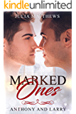 Marked Ones: Anthony and Larry