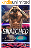 Snatched (Cocky Cops and Cons Book 2)
