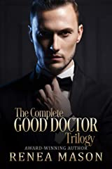 The Complete Good Doctor Trilogy (The Good Doctor Trilogy) Kindle Edition