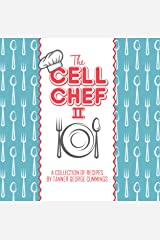 The Cell Chef Cookbook II Kindle Edition