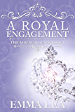 A Royal Engagement: The Young Royals Book 1