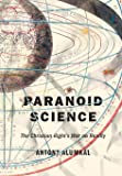 Paranoid Science: The Christian Right's War on Reality