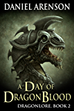 A Day of Dragon Blood (Dragonlore Book 2)