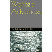 Wanted Advances (Angela's Adventures Book 1) (English Edition)