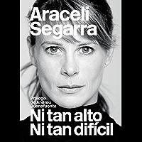 Ni tan alto ni tan difícil - PROMOCIÓN (Spanish Edition)