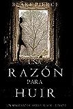 Una Razón para Huir  (Un Misterio de Avery Black—Libro 2) (Spanish Edition)