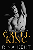 Cruel King: A Dark New Adult Romance (English Edition)