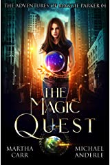 The Magic Quest: An Urban Fantasy Action Adventure (The Adventures of Maggie Parker Book 4) Kindle Edition