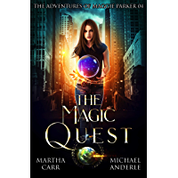 The Magic Quest: An Urban Fantasy Action Adventure (The Adventures of Maggie Parker Book 4) (English Edition)