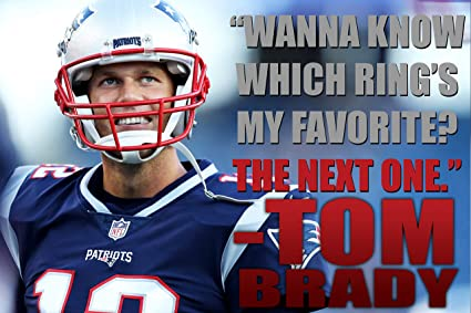3810fe4db Tom Brady Poster Quote Decorations New England Patriots Quotes Posters  Decor Football Sports Coaching Growth Mindset