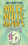 Milly-Molly-Mandy's Adventures (The World of Milly-Molly-Mandy Book 1)