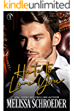 Hate to Love You: An Enemies to Lovers Romantic Comedy