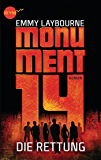 Monument 14: Die Rettung (3): Roman (German Edition)