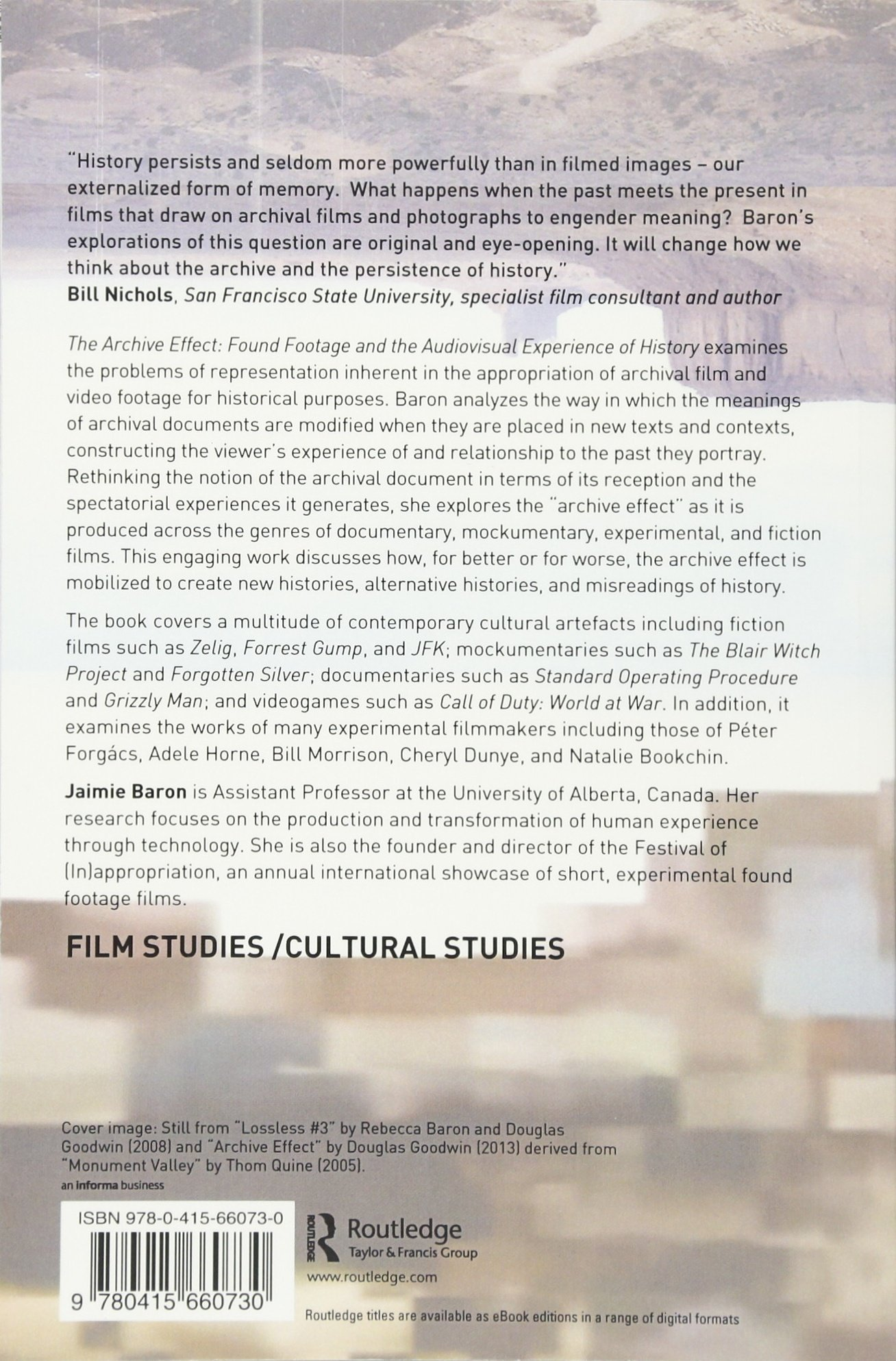The Archive Effect: Found Footage And The Audiovisual Experience Of  History: Amazon: Jaimie Baron: 9780415660730: Books
