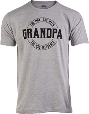 Grandpa: Man, Myth, Bad Influence | Funny Dad Joke Papa Grandfather Humor Shirt for Men T-Shirt