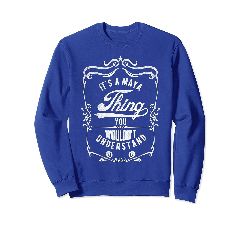 Vintage Style Funny Saying Custom Maya Name Sweatshirt-alottee gift